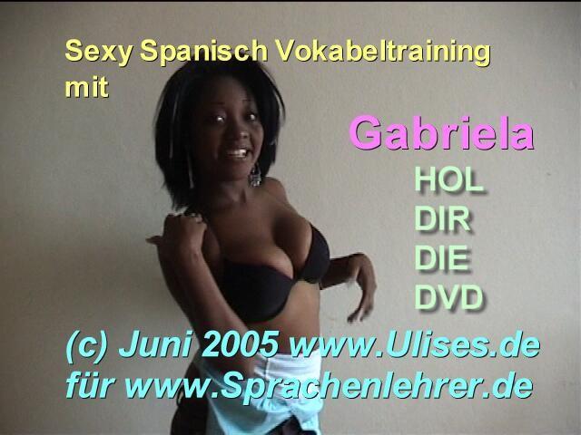 Video GABRIELA nur für Freunde Tel: 0170 906 11 99