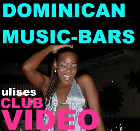 DOMINICAN MUSIC BARS Video by Ulises.de